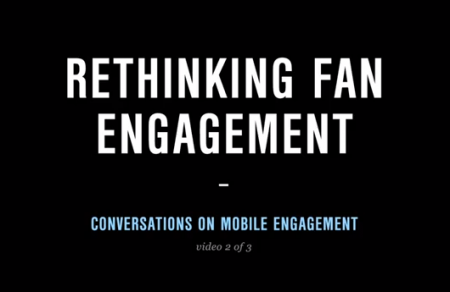 SXSW Conversations on Mobile Engagement Part 2: Rethinking Fan Engagement